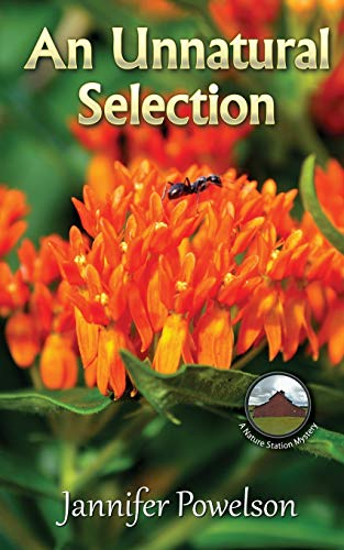 9781940834672: An Unnatural Selection (Nature Station Mystery )