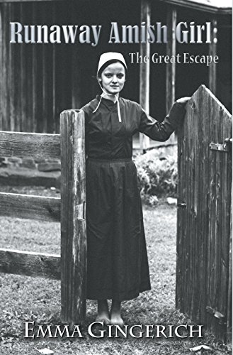 9781940834818: Runaway Amish Girl: The Great Escape