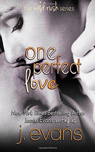 9781940848259: One Perfect Love (Wild Rush) (Volume 2)