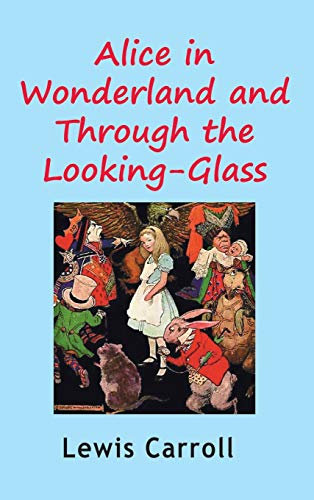 9781940849041: Alice in Wonderland and Through the Looking-Glass