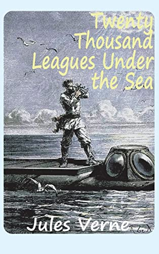 9781940849065: Twenty Thousand Leagues Under the Sea