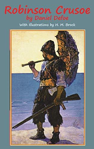 Robinson Crusoe: Daniel, Defoe; Defoe,