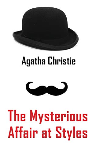 9781940849256: The Mysterious Affair at Styles