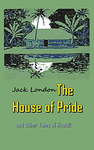 9781940849317: The House of Pride: and Other Tales of Hawaii