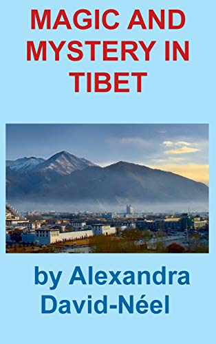 9781940849584: MAGIC AND MYSTERY IN TIBET