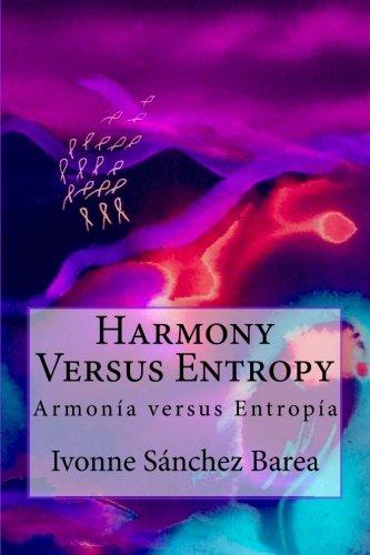9781940856124: Harmony Versus Entropy: Armonia versus Entropia