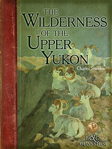 9781940860084: Wilderness of the Upper Yukon