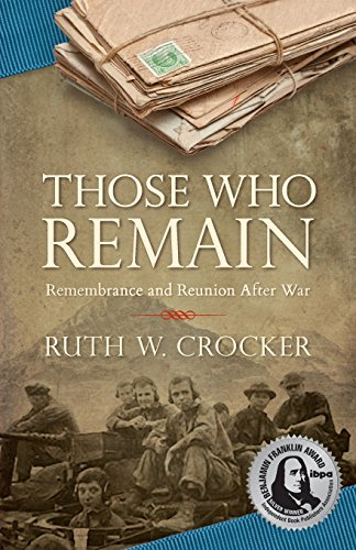 9781940863009: Those Who Remain: Remembrance and Reunion After War
