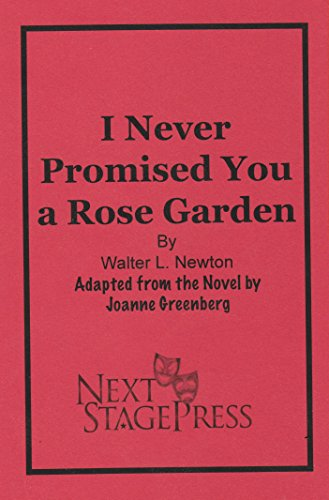 9781940865331: I Never Promised You a Rose Garden - Acting Edition