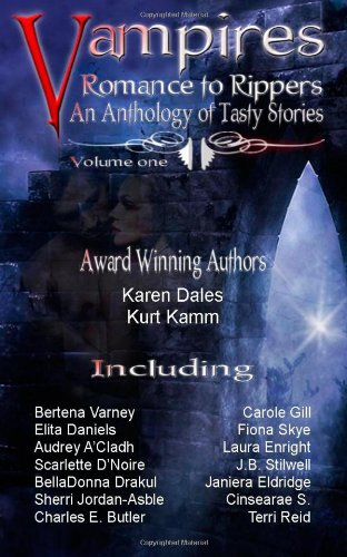 Vampires Romance to Rippers an Anthology of: D'Noire, Scarlette, Reid,