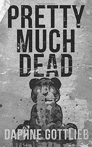 9781940885285: Pretty Much Dead