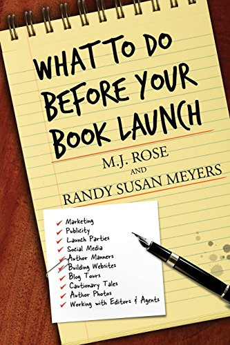 9781940887906: What To Do Before Your Book Launch