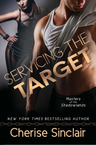 9781940887920: Servicing the Target: Volume 10 (Masters of the Shadowlands)