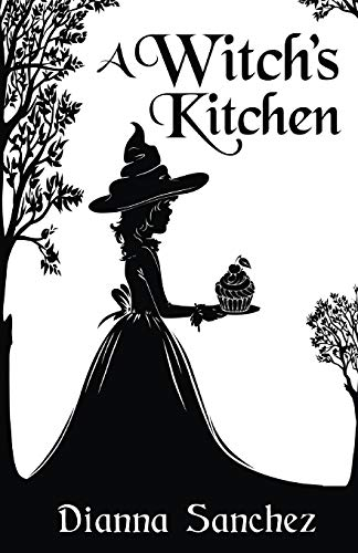 9781940924182: A Witch's Kitchen