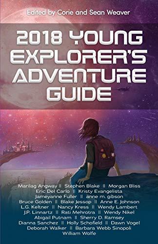 2018 Young Explorer's Adventure Guide (Volume 4): Kress, Nancy; Angway,
