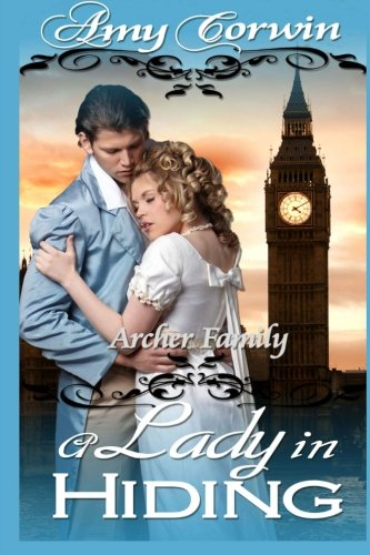 9781940926193: A Lady in Hiding (The Archer Family Regency Romances) (Volume 2)