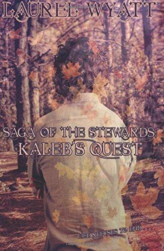 9781940938462: Kaleb's Quest (Saga of the Steward)