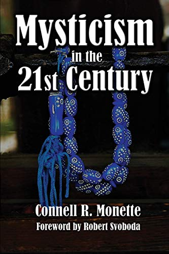 Mysticism in the 21st Century: Connell Monette
