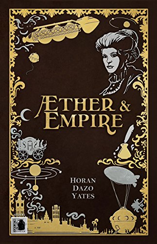 9781940967820: Æther & Empire Issue #2