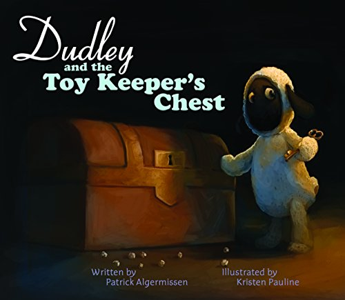 9781940967981: Dudley and the Toy Keeper's Chest