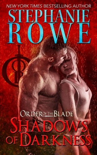 9781940968162: Shadows of Darkness (Order of the Blade) (Volume 10)