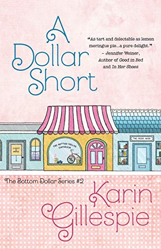 9781940976778: A Dollar Short (The Bottom Dollar Series) (Volume 2)