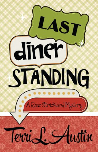 9781940976853: Last Diner Standing
