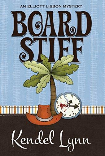 9781940976891: Board Stiff (An Elliott Lisbon Mystery)