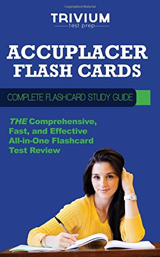 9781940978000: Accuplacer Flash Cards: Complete Flash Card Study Guide