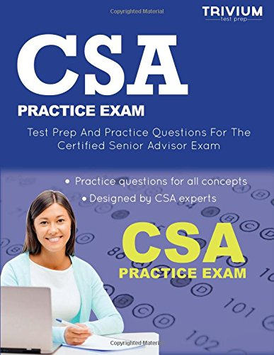9781940978734: CSA Practice Exam: Test Prep and Practice Questions for the Certified Senior Advisor Exam