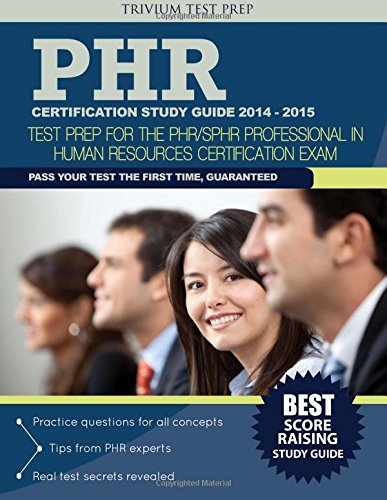 9781940978932: PHR Certification Study Guide 2014-2015: Test Prep for the PHR/SPHR Professional in Human Resources Certification Exam