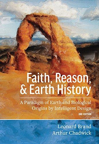 Faith, Reason, and Earth History: A Paradigm: Leonard Brand