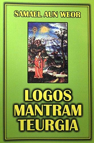 9781940990309: Logos Mantram Teurgia