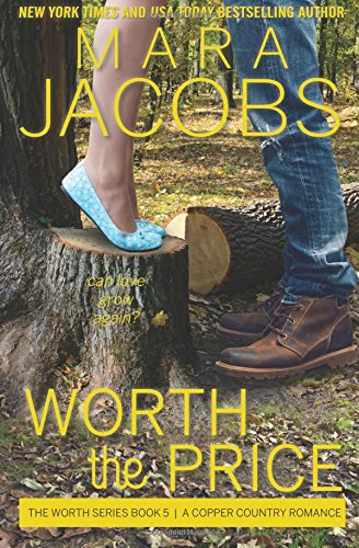 9781940993096: Worth The Price (The Worth Series, Book 5: A Copper Country Romance) (Volume 5)