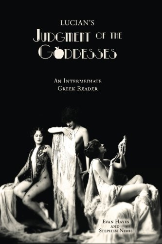 9781940997124: Lucian's Judgment of the Goddesses: An Intermediate Greek Reader: Greek Text with Running Vocabulary and Commentary
