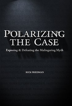 9781941007082: Polarizing the Case: Exposing and Defeating the Malingering Myth