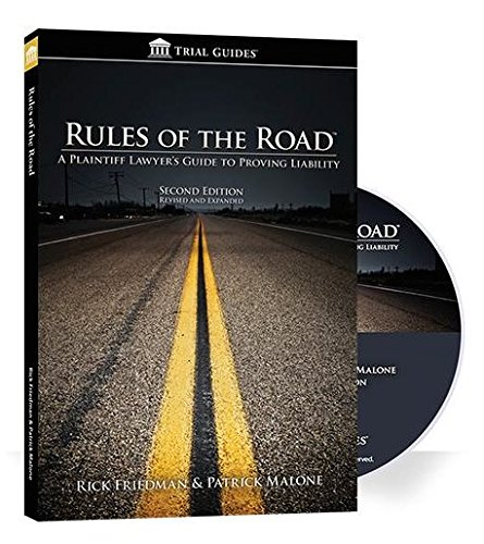 9781941007105: Rules of the Road A Plaintiff Lawyer's Guide to Proving Liability - Second Edition