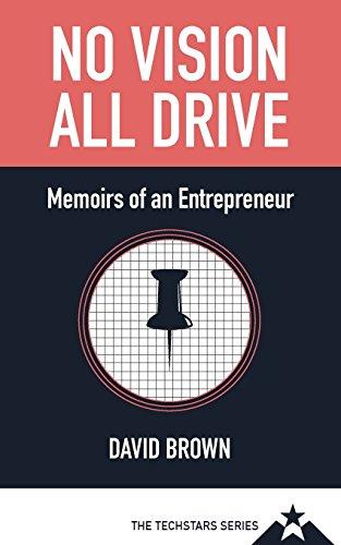 9781941018057: No Vision All Drive: Memoirs of an Entrepreneur