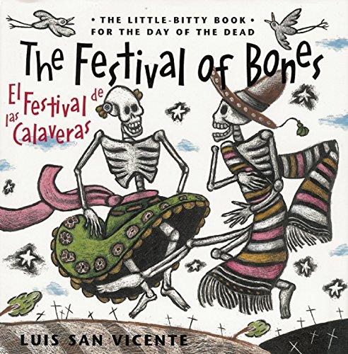 9781941026038: The Festival of Bones/El Festival de Las Calaveras: The Little-Bitty Book for the Day of the Dead