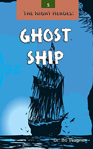 9781941039977: The Night Heroes: Ghost Ship (Volume 5)