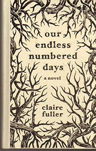 9781941040171: Our Endless Numbered Days (POWELL'S INDIESPENSIBLE EDITION)