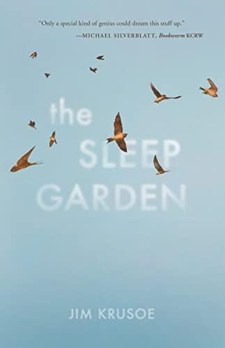 The Sleep Garden: Jim Krusoe