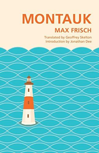 Montauk: Max Frisch