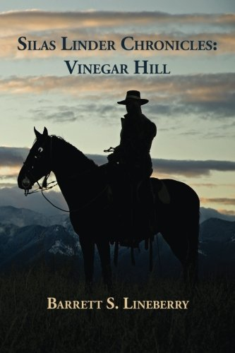 9781941049181: The Silas Linder Chronicles: Vinegar Hill (Volume 1)