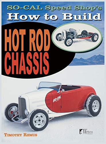 9781941064047: So Cal Speed Shop's How to Build Hot Rod Chassis