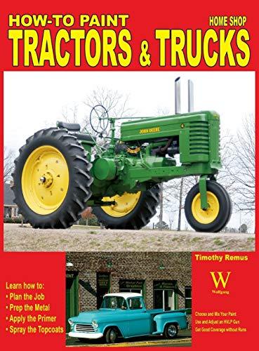 9781941064139: How to Paint Tractors & Trucks