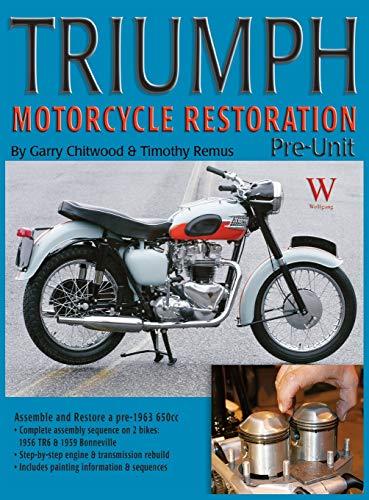 9781941064160: Triumph Motorcycle Restoration: Pre-Unit