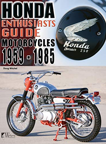 9781941064481: Honda Motorcycles 1959-1985: Enthusiasts Guide
