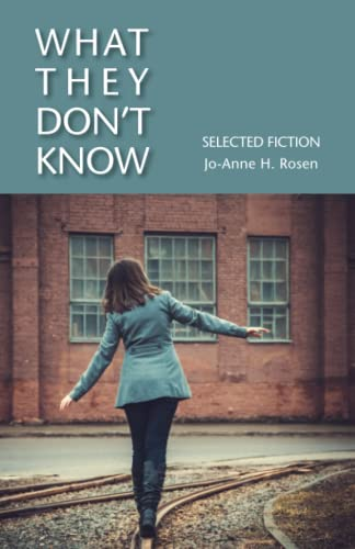 9781941066072: What They Don't Know: Selected Fiction