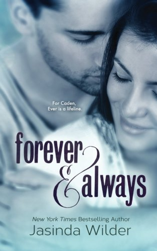 9781941098011: Forever & Always: The Ever Trilogy (Book 1)